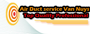 Air Duct Cleaning Van Nuys, CA